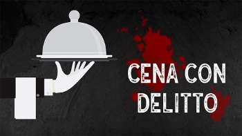 28 Nov 2019 – Cena con delitto
